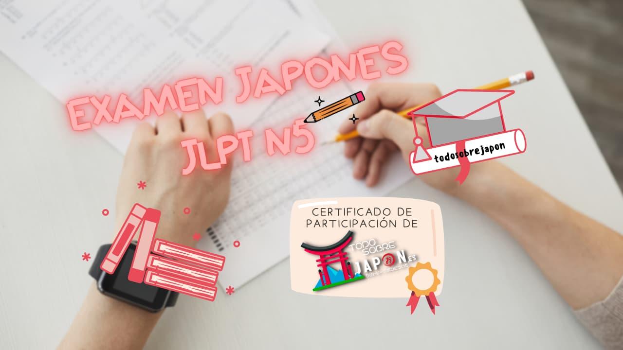 PRUEBA / EXAMEN JAPONÉS GRATIS ONLINE PARA VER CAPACIDADES Y NIVEL JLPT N5: más de 15 páginas